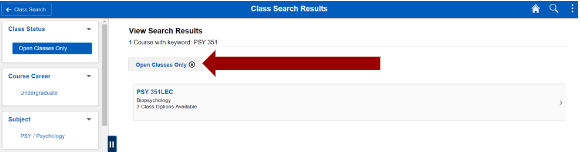 Screenshot of classsearch results using PSY 351 as search criteria with an arrow pointing to Open Classes only link.