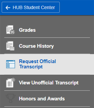 Screenshot of Grades and Awards sub-navigation with Request Official Transcript highlighted.
